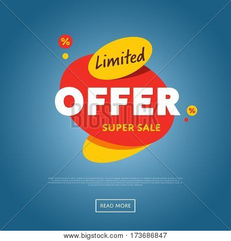 Limited offer discount sticker isolated vector illustration. Exclusive offer tag, price discount promo, super sale ad, advertisement retail label, special shopping symbol. Modern style offer banner