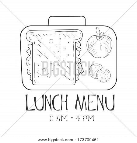 School Lunchbox Cafe Lunch Menu Promo Sign In Sketch Style, Design Label Black And White Template. Monochrome Hand Drawn Promotional Poster Print Vector Illustration.