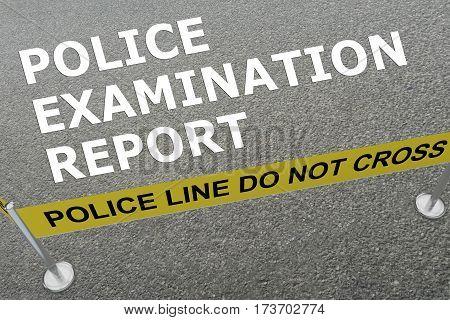 Police Examination Report Concept