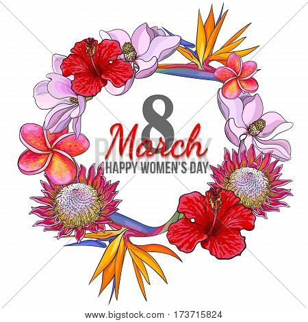Happy womens day, 8 March greeting card, poster, banner design with exotic flowers, sketch vector illustration. 8 March, womens day greeting card template with tropical flowers