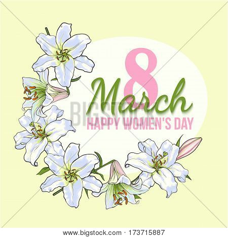 Happy womens day, 8 March greeting card, poster, banner design with wreath of white lily flowers, sketch style vector illustration. 8 March, womens day greeting card template with white lily flowers