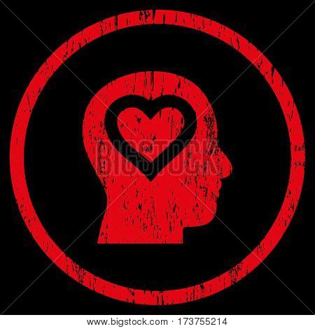 Love In Head grainy textured icon for overlay watermark stamps. Rounded flat vector symbol with scratched texture. Circled red ink rubber seal stamp with grunge design on a black background.