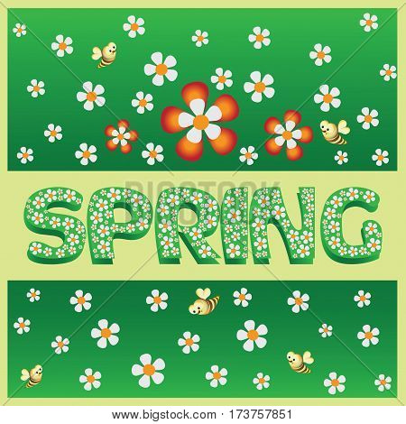 Spring poster. Green background. Vector Image. Children's picture with flowers and bees in cartoon style. Design for screen savers, presentations, book illustration.