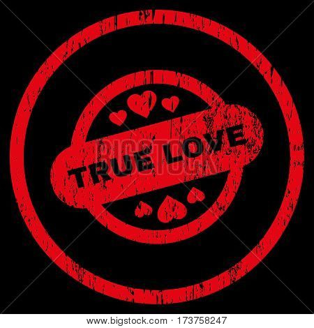 True Love Stamp Seal grainy textured icon for overlay watermark stamps. Rounded flat vector symbol with dust texture. Circled red ink rubber seal stamp with grunge design on a black background.