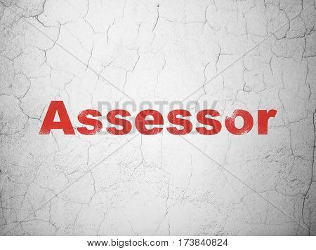 Insurance concept: Red Assessor on textured concrete wall background