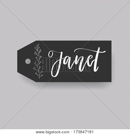 Janet - common female first name on a tag, perfect for seating card usage. One of wide collection in modern calligraphy style.