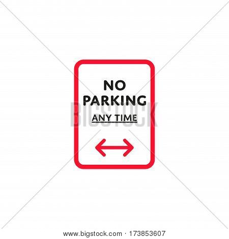No parking any time to left and right roadsign isolated on white background vector illustration. Car parking regulation symbol, traffic sign, road information and help, roadway auto service icon