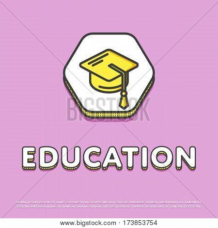 Education colour hexagonal icon isolated vector illustration. Mortar board or graduation cap symbol. High school education concept, college, university logo or sign in line design.