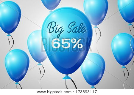 Blue Balloons with an inscription Big Sale sixty five percent Discounts. SALE concept for shops store market, web and other commerce. Vector illustration.