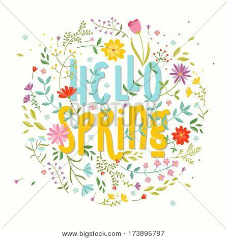 Hello Spring. Floral background with original lettering quote. EPS10 vector illustration.