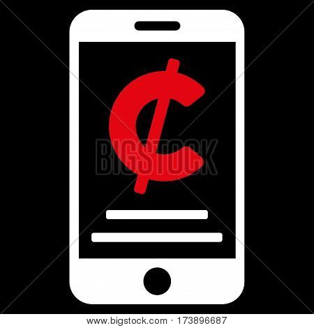 Cent Mobile Payment vector pictograph. Illustration style is a flat iconic bicolor red and white symbol on black background.