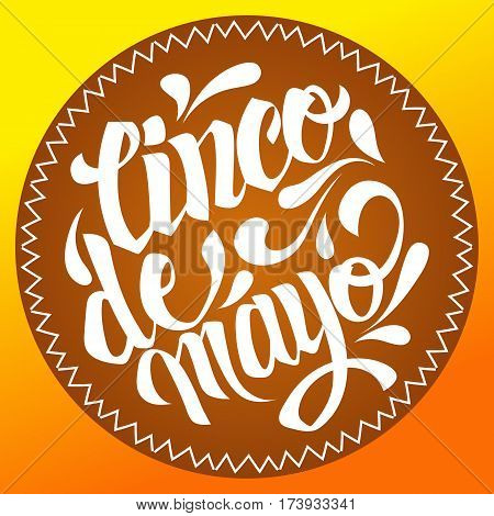 Cinco de mayo lettering. Handmade calligraphy vector illustration. Hand written Cinco de mayo poster. Modern hand lettering. Modern Calligraphy. (invitation party greeting card fiesta)