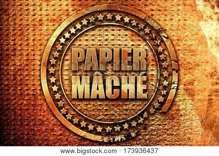 papier mache, 3D rendering, metal text