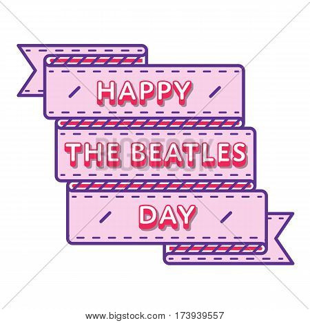 Happy The Beatles day emblem isolated vector illustration on white background. 16 january world musical holiday event label, greeting card decoration graphic element