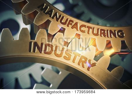 Manufacturing Industry on the Golden Metallic Cogwheels. Manufacturing Industry on Mechanism of Golden Gears. 3D Rendering.