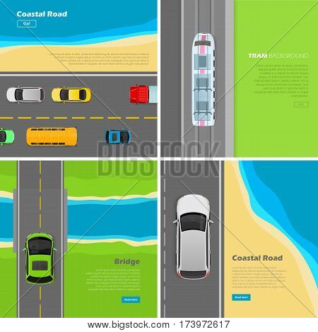 Modern highway banners set. Coastal road, bridge, tram background top view flat vector illustrations. City infrastructure. Urban traffic. Travel on roads. For transport, construction company web page