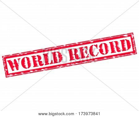 WORLD RECORD RED Stamp Text on white backgroud