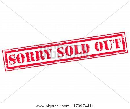 SORRY SOLD OUT RED Stamp Text on white backgroud