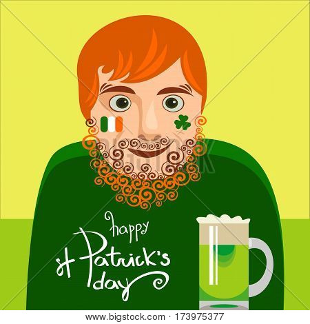 Typographic St Patrick's Day card or poster with lettering. Funny redhead modern Irishman drinking. Vector illustration