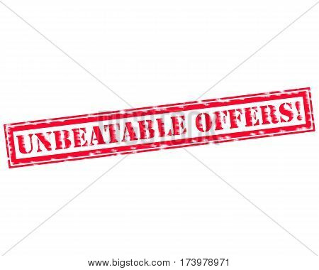 UNBEATABLE OFFERS! RED Stamp Text on white backgroud