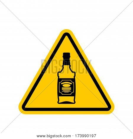 Attention Alcohol. Bottle Of Whiskey On Yellow Triangle. Road Sign Caution Alcoholic