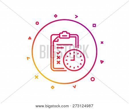 Exam Time Line Icon. Checklist Sign. Gradient Pattern Line Button. Exam Time Icon Design. Geometric