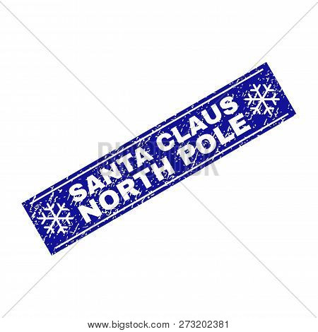 Grunge Rectangle Santa Claus North Pole Stamp Seal With Snowflakes And Lines. Vector Santa Claus Nor