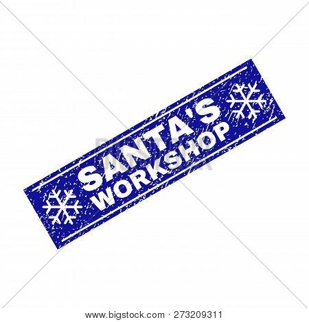 Grunge Rectangle Santas Workshop Stamp Seal With Snowflakes And Lines. Vector Santas Workshop Grunge