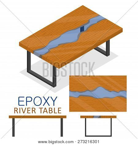 Rable Made Of Wood And Transparent Epoxy Resin. Isometric Epoxy River Table Furniture Loft Design St
