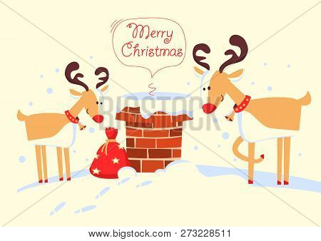 Merry Christmas Card With Santa Claus In The Chimney And Deers In The Christmas Holiday Night