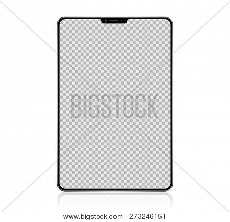 New Realistic Tablet PC Computer with transparent Screen Isolated on white Background. Can Use for Template, Project, Presentation or Banner. Pad. Electronic Gadget, Device Set Mock Up. Vector Illustration.