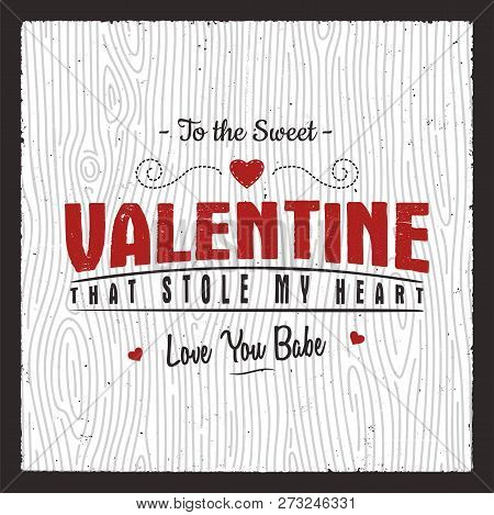 Happy Valentines Day Card. Love Graphics Banner And Background With Hearts And Text - Stole My Heart