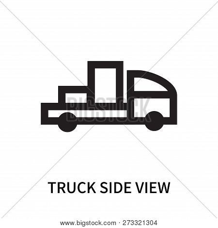 Truck Side View Icon Isolated On White Background. Truck Side View Icon Simple Sign. Truck Side View