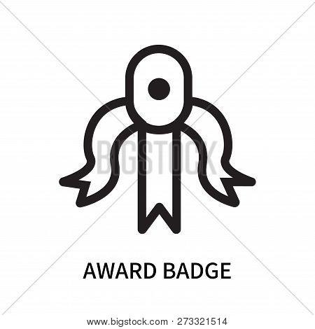 Award Badge Icon Isolated On White Background. Award Badge Icon Simple Sign. Award Badge Icon Trendy