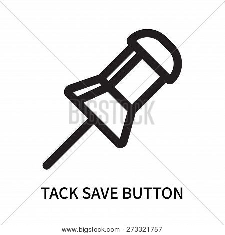Tack Save Button Icon Isolated On White Background. Tack Save Button Icon Simple Sign. Tack Save But