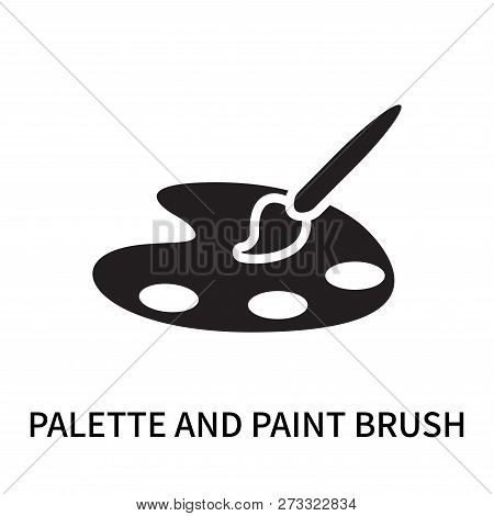Palette And Paint Brush Icon Isolated On White Background. Palette And Paint Brush Icon Simple Sign.