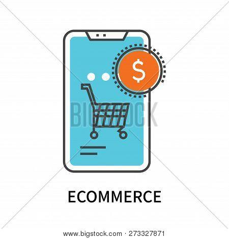 Ecommerce Icon Isolated On White Background. Ecommerce Icon Simple Sign. Ecommerce Icon Trendy And M