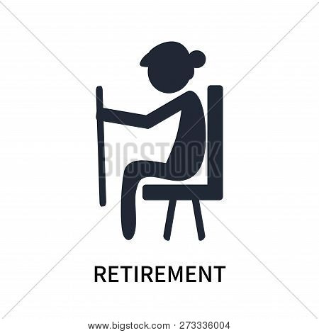 Retirement Icon Isolated On White Background. Retirement Icon Simple Sign. Retirement Icon Trendy An