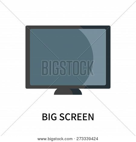 Big Screen Icon Isolated On White Background. Big Screen Icon Simple Sign. Big Screen Icon Trendy An
