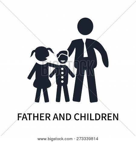 Father And Children Icon Isolated On White Background. Father And Children Icon Simple Sign. Father