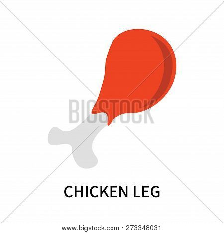 Chicken Leg Icon Isolated On White Background. Chicken Leg Icon Simple Sign. Chicken Leg Icon Trendy