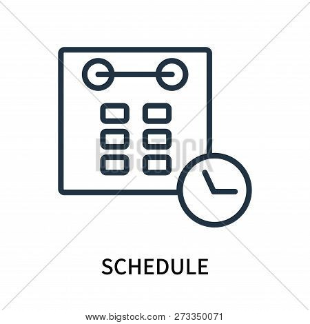 Schedule Icon Isolated On White Background. Schedule Icon Simple Sign. Schedule Icon Trendy And Mode