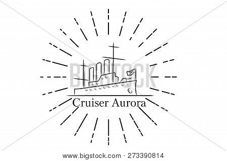 The Cruiser Aurora In St.petersburg, Russia Lineart Illustration For Logo, Icon, Poster, Banner, Bla