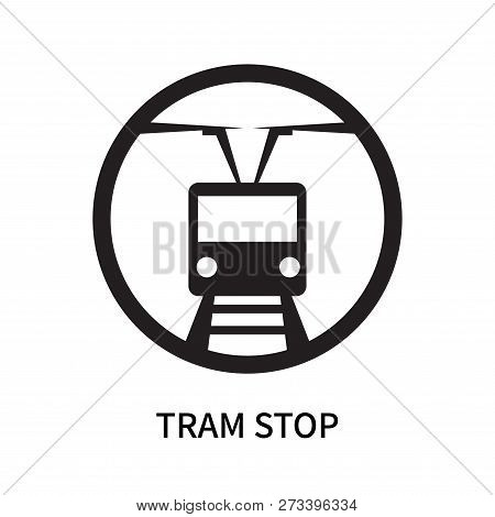 Tram Stop Icon Isolated On White Background. Tram Stop Icon Simple Sign. Tram Stop Icon Trendy And M