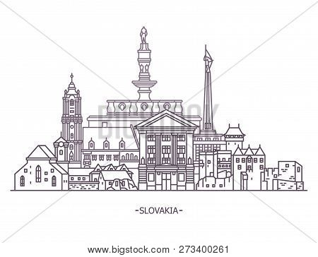 Slovakia Historical Monuments. Architecture And City Tourism, Travel Theme