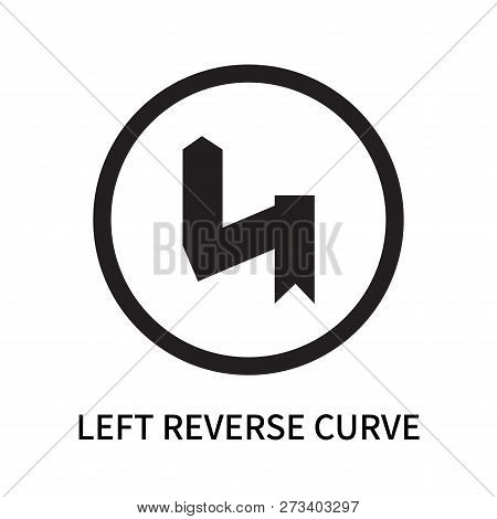 Left Reverse Curve Icon Isolated On White Background. Left Reverse Curve Icon Simple Sign. Left Reve