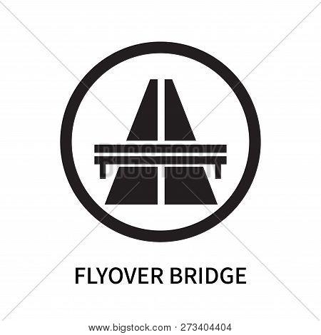 Flyover Bridge Icon Isolated On White Background. Flyover Bridge Icon Simple Sign. Flyover Bridge Ic