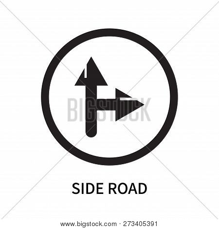 Side Road Icon Isolated On White Background. Side Road Icon Simple Sign. Side Road Icon Trendy And M