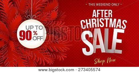 After Christmas Sale Banner. Paper Art Cut Out Fir Tree Branches. Web Banner Design With Modern Typo