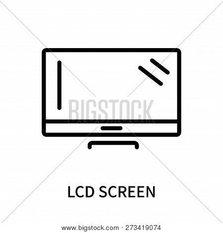 Lcd Screen Icon Isolated On White Background. Lcd Screen Icon Simple Sign. Lcd Screen Icon Trendy An